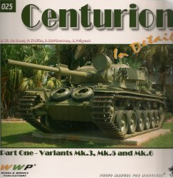 (Centurion in Detail -Part One - Variants Mk.3, Mk.5 And Mk.6 - G025 Photo Manual for Modelers )