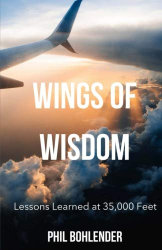 Wings of Wisdom: Lessons Learned at 35,000 Feet