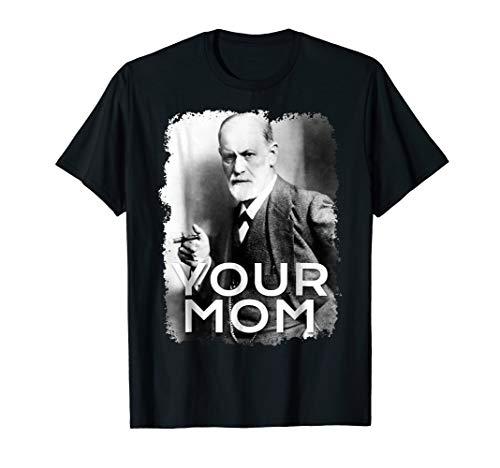 Freud Your Mom T-shirt Gift Tshirt Tee Psychoanalysis ()