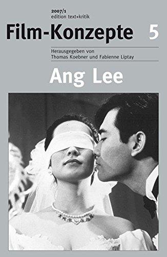Ang Lee (Film-Konzepte 5) Taschenbuch – 2007 Thomas Koebner Fabienne Liptay Matthias Bauer edition text + kritik
