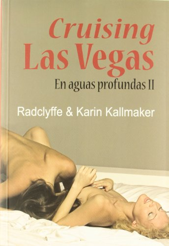 Cruising Las Vegas: En aguas profundas 2 (Salir del armario) por Radclyffe & Karin Kallmaker