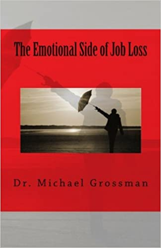 The Emotional Side of Job Loss: Overcoming the Emotional