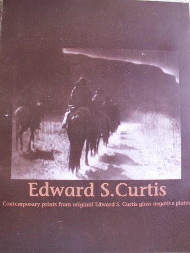 Edward S. Curtis: Contemporary prints from original Edward S. Curtis glass negative plates (Claremont Glass)