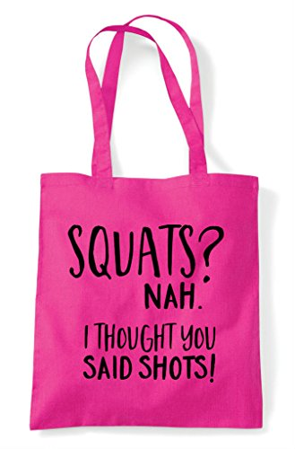 Alcohol Thought Fuschia Squats Shots Tote Shopper I Nah You Statement Said Bag wn6xqUCn