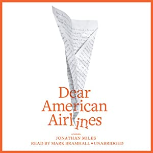 Dear American Airlines Audiobook
