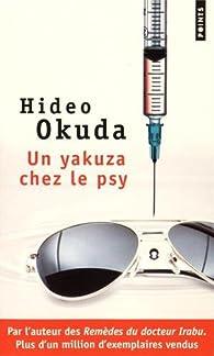 Un yakuza chez le psy & autres patients du Dr Irabu  par Hideo Okuda