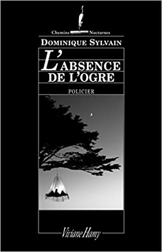L'absence de l'ogre (French Edition)