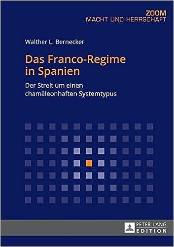 Descargar Libros Formato Das Franco-regime In Spanien: Der Streit Um Einen Chamäleonhaften Systemtypus Epub Sin Registro