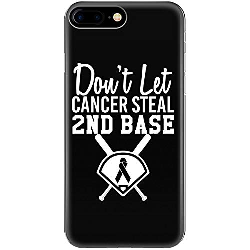 Dont Let Breast Cancer Steal Second Base - Phone Case Fits iPhone 6 6s 7 ()