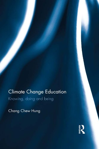 Climate Change Education: Knowing, doing and being Pdf