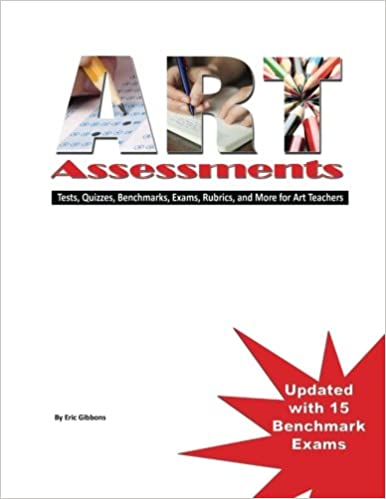 Workbook elementary art worksheets : Art Assessments: Tests, Quizzes, Benchmarks, Exams, Rubrics, and ...