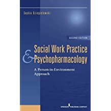 Social Work Practice and Psychopharmacology: A Person-in-Environment Approach
