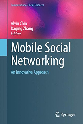 Mobile Social Networking: An Innovative Approach (Computational Social Sciences)
