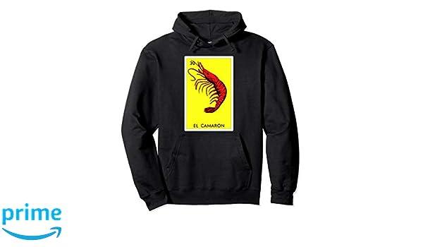 Amazon.com: Loteria Hoodies - El Camaron Hoodie: Clothing