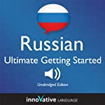 Learn Russian: Ultimate Getting Started with Russian Box Set, Lessons 1-55: Beginner Russian #8 |  Innovative Language Learning