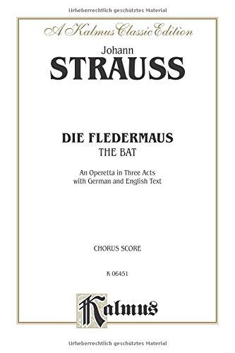 Die Fledermaus (The Bat) German, English Language Edition, Chorus Parts (Kalmus Edition)  (Tapa Blanda)