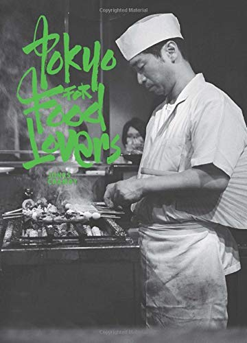 Tokyo for Food Lovers (Food Lovers Guides) by Jonas Cramby
