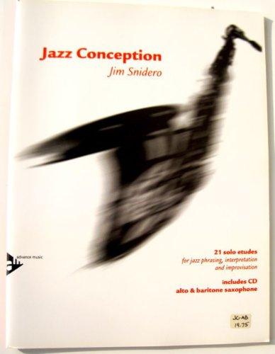 JAZZ CONCEPTION FOR ALTO OR BARITONE SAXOPHONE by Jim Snidero