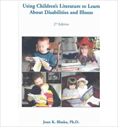 [(Using Children's Literature to Learn about Disabilities and Illness)] [Author: Joan K Blaska] published on (June, 2014)