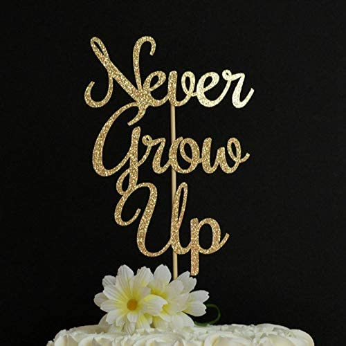 Plain or Glitter Birthday CARD Cake Topper Never Grow up