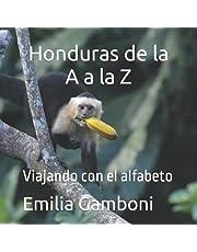 Honduras de la A a la Z: Viajando con el alfabeto