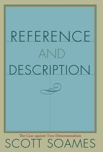Reference and Description: The Case against Two-Dimensionalism PDF
