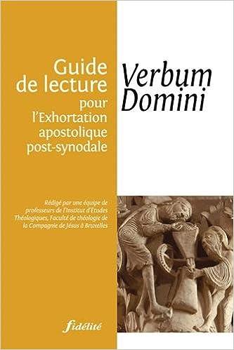 Lire un Guide de lecture pour l'Exhortation apostolique post-synodale : Verbum Domini pdf