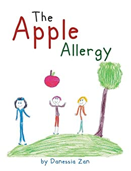 The Apple Allergy - Kindle edition by Danessia Zan