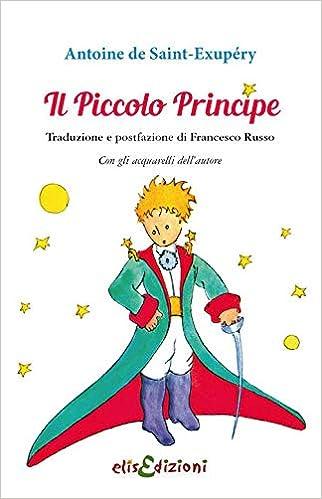 Amazon Antoine ExupᄄᆭryFRusso Libri Principe Saint itIl Piccolo HIE2WD9Y