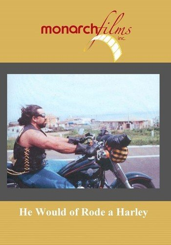 He Would of Rode a Harley -  DVD, Mary Beth Bresolin