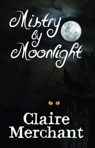 Mistry by Moonlight (The Mistry Trilogy)