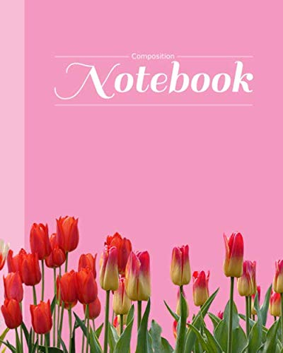 Composition Notebook: Tulips Flowers on Pink Background Blank Lined Journal 120 Pages, 8