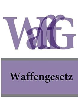 WAFFENGESETZ DEUTSCHLAND EPUB