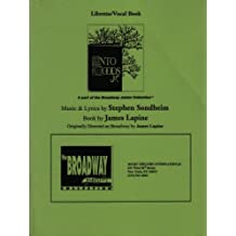 Libretto/Vocal Book - Into The Woods Jr. - The Broadway Junior Collection - Music & Lyrics by Stephen Sondheim, Book by James Lapine - Originally Directed on Broadway by James Lapine