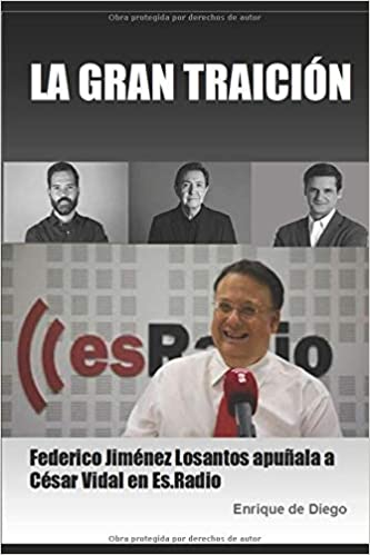 LA GRAN TRAICIÓN: Federico Jiménez Losantos apuñala a César Vidal ...