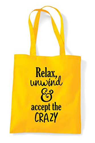 Yellow And Statement Unwind Text The Accept Shopper Only Crazy Bag Tote Relax 6P0q5xSS