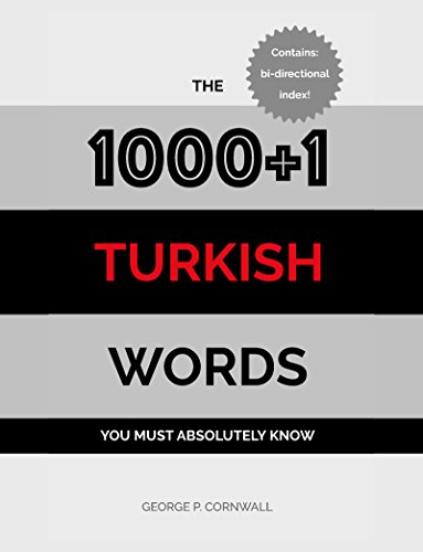 The 1000+1 Turkish Words you must absolutely know - Kindle edition
