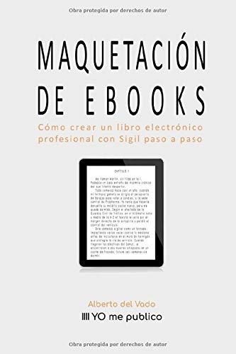 MAQUETACIÓN DE EBOOKS: Cómo crear un libro electrónico profesional ...