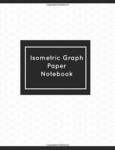 Isometric Graph Paper Notebook 8 5 X 11 Inch Isometric Notebook