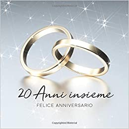 Anni Anniversario Matrimonio.20 Anni Insieme Libro Degli Ospiti Per Aniiversario Di Matrimonio