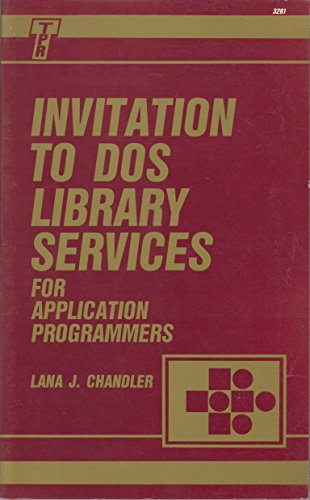 Invitation to DOS Library Services for Application Programmers