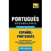 Vocabulario español-portugués - 3000 palabras más usadas (T&P Books) (Spanish Edition)