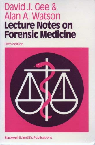 Lecture Notes On Forensic Medicine Lecture Notes Series David J Gee Alan A Watson 9780632025954 Amazon Com Books