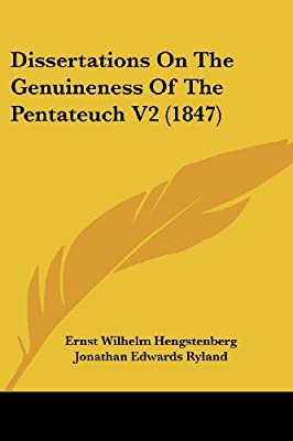Opis: Dissertations Genuineness of the Pentateuch, Vol. 1 (Classic Reprint) - Hengstenberg E. W.