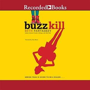 Buzz Kill Audiobook