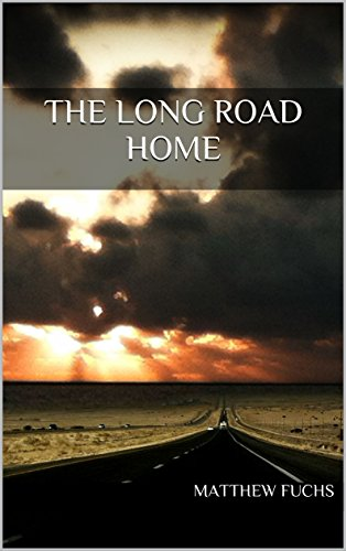 The Long Road Home (Finding Home Book 1) by [Fuchs, Matthew]