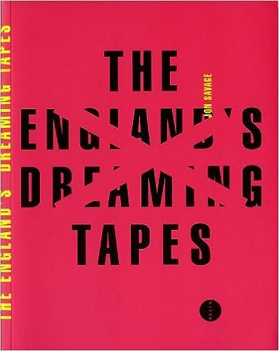 Livre gratuits en ligne The England's Dreaming Tapes pdf, epub