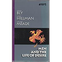Men and the Life of Desire by Robert W. Bly (1991-04-04)