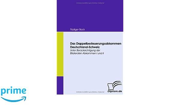 Das Doppelbesteuerungsabkommen Deutschland-Schweiz: Unter ...