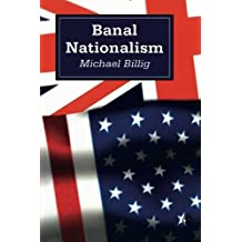 Banal Nationalism (Theory, Culture and Society) by Michael Billig (1995-09-25)